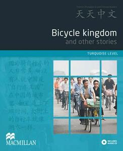 Bicycle Kingdom and Other Stories: Turquoise Level - Zhu Yong - cover
