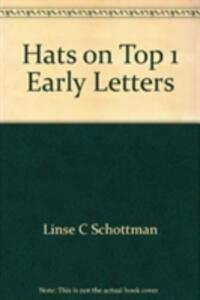 Hats on Top 1 Early Letters - Linse C Schottman - cover