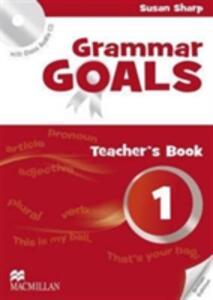 Grammar Goals Level 1 Teacher's Book Pack - Sue Sharp,Nicole Taylor,Michael Watts - cover