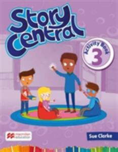 Story Central Level 3 Activity Book - Sue Clarke - cover