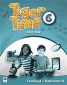 Tiger Time Level 6 Activity Book - Carol Read,Mark Ormerod - cover
