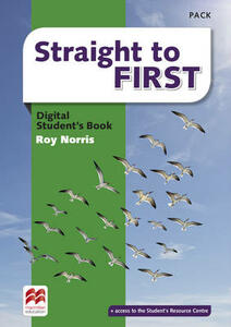 Straight to First Digital Student's Book Pack - Roy Norris - cover