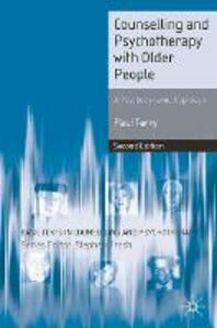 Counselling and Psychotherapy with Older People: A  Psychodynamic Approach - Paul Terry - cover
