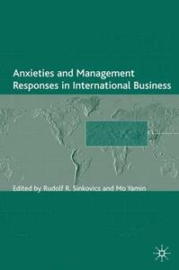 Anxieties and Management Responses in International Business - cover