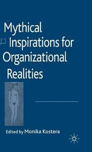 Mythical Inspirations for Organizational Realities - cover