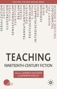 Teaching Nineteenth-Century Fiction - cover