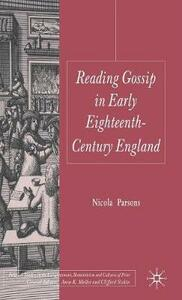 Reading Gossip in Early Eighteenth-Century England - Nicola Parsons - cover