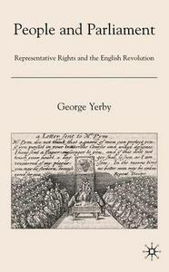 People and Parliament: Representative Rights and the English Revolution - George Yerby - cover