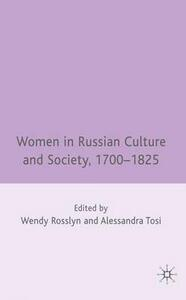 Women in Russian Culture and Society, 1700-1825 - cover
