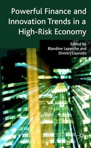 Powerful Finance and Innovation Trends in a High-Risk Economy - cover