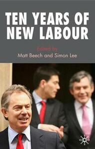 Ten Years of New Labour - Matt Beech,Simon Lee - cover