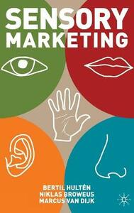 Sensory Marketing - Bertil Hulten,Niklas Broweus,Marcus Van Dijk - cover