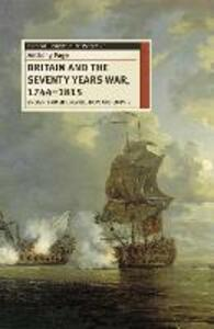 Britain and the Seventy Years War, 1744-1815: Enlightenment, Revolution and Empire - Anthony Page - cover