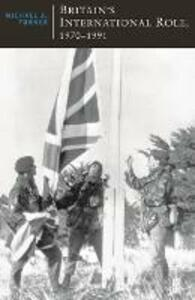 Britain's International Role, 1970-1991 - Michael J. Turner - cover