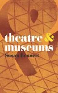Theatre and Museums - Susan Bennett - cover