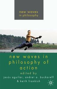 New Waves in Philosophy of Action - cover