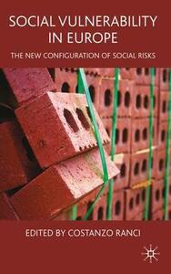 Social Vulnerability in Europe: The New Configuration of Social Risks - Costanzo Ranci - cover