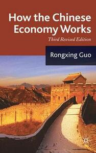 How the Chinese Economy Works - Rongxing Guo - cover