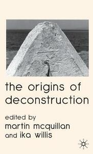 The Origins of Deconstruction - cover