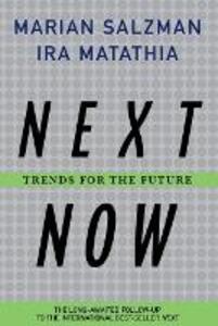 Next. Now.: Trends for the Future - Marian Salzman,Ira Matathia - cover
