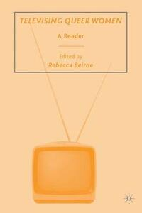 Televising Queer Women: A Reader - cover