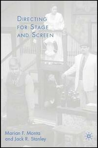 Directing for Stage and Screen - J. Stanley,M. Monta - cover
