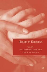 Identity in Education - Susan Sanchez-Casal - cover