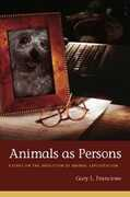 Libro in inglese Animals as Persons: Essays on the Abolition of Animal Exploitation Gary L. Francione