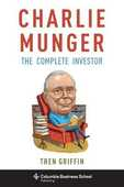 Libro in inglese Charlie Munger: The Complete Investor Tren Griffin