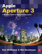 Libro in inglese Apple Aperture 3: A Workflow Guide for Digital Photographers Ken McMahon Nik Rawlinson