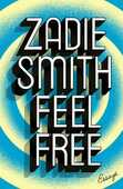 Libro in inglese Feel Free: Essays Zadie Smith