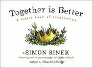 Libro in inglese Together is Better: A Little Book of Inspiration Simon Sinek