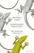 Libro in inglese Improbable Destinies: How Predictable is Evolution? Jonathan Losos