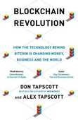 Libro in inglese Blockchain Revolution: How the Technology Behind Bitcoin and Other Cryptocurrencies is Changing the World Don Tapscott Alex Tapscott