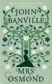Libro in inglese Mrs Osmond John Banville