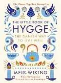 Libro in inglese The Little Book of Hygge: The Danish Way to Live Well Meik Wiking