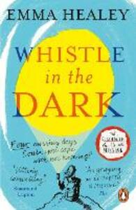 Whistle in the Dark: From the bestselling author of Elizabeth is Missing - Emma Healey - cover