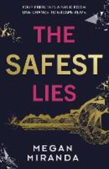The Safest Lies - Megan Miranda - cover
