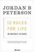 Libro in inglese 12 Rules for Life: An Antidote to Chaos Jordan B. Peterson