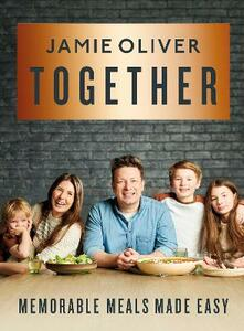 Libro in inglese Together: Memorable Meals Made Easy Jamie Oliver