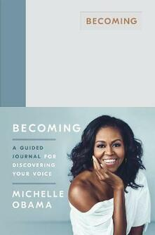 Becoming: A Guided Journal for Discovering Your Voice - Michelle Obama - cover