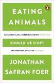 Libro in inglese Eating Animals Jonathan Safran Foer