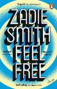 Feel Free: Essays - Zadie Smith - cover