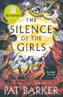 The Silence of the Girls: Shortlisted for the Women's Prize for Fiction 2019 - Pat Barker - cover