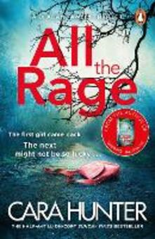 All the Rage: The new 'impossible to put down' thriller from the Richard and Judy Book Club bestseller 2020 - Cara Hunter - cover
