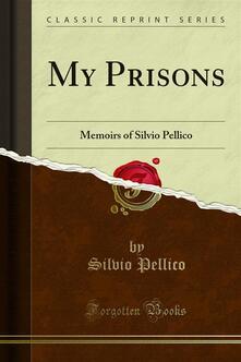 My Prisons