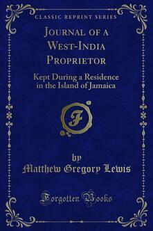 Journal of a West-India Proprietor