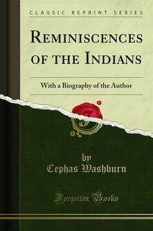 Reminiscences of the Indians