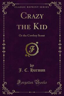 Crazy the Kid