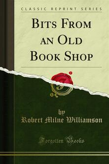 Bits From an Old Book Shop